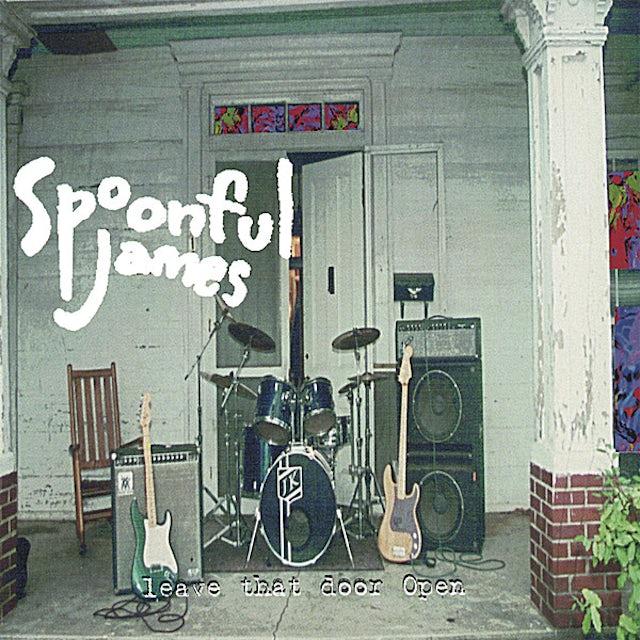 Spoonful James LEAVE THAT DOOR OPEN CD