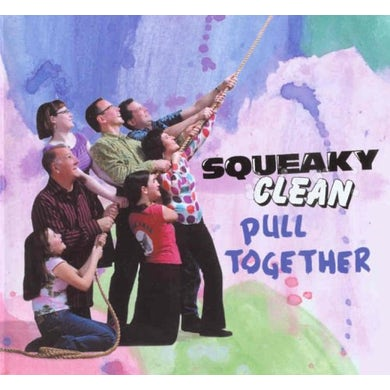 Squeaky Clean PULL TOGETHER CD