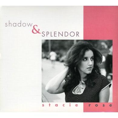 Stacie Rose SHADOW & SPLENDOR CD