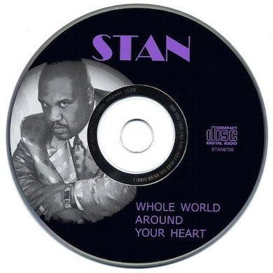 Stan WHOLE WORLD AROUND YOUR HEART CD