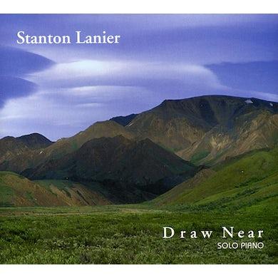 Stanton Lanier DRAW NEAR CD