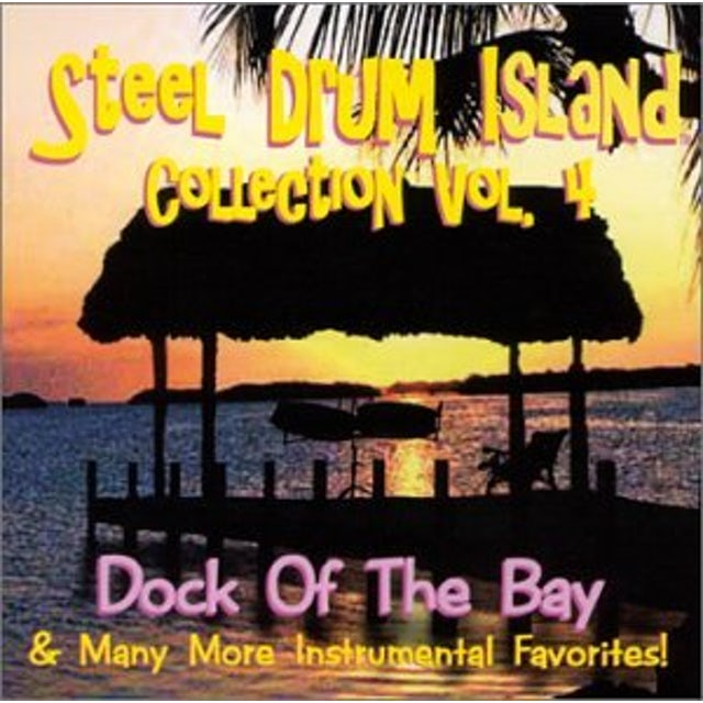 Steel Drum Island COLLECTION: DOCK OF THE BAY & MO CD