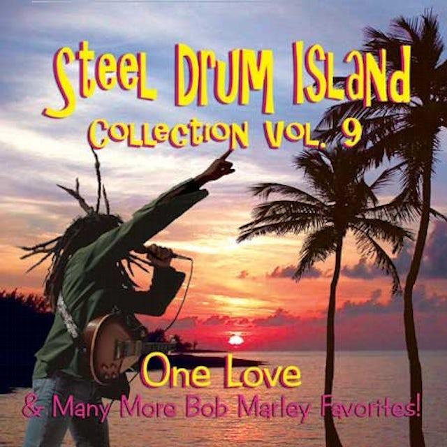 Steel Drum Island ONE LOVE & MORE BOB MARLEY FAVORITES 9 CD