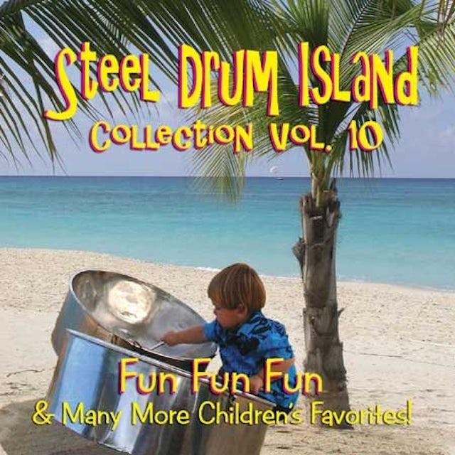 Steel Drum Island COLLECTION: FUN FUN FUN & MORE O CD