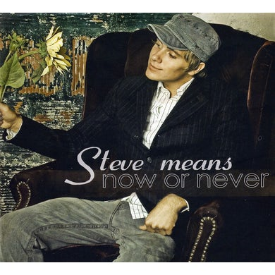 Steve Means NOW OR NEVER CD