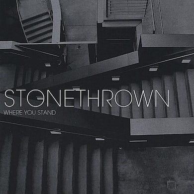 Stonethrown WHERE YOU STAND CD