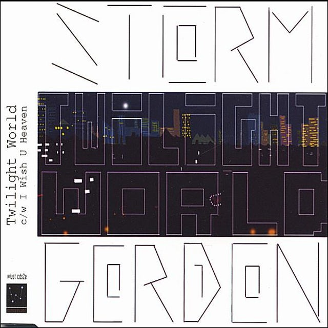 Storm Gordon TWILIGHT WORLD I WISH U HEAVEN CD