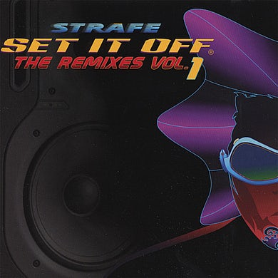 Strafe SET IT OFF THE REMIXES 1 CD