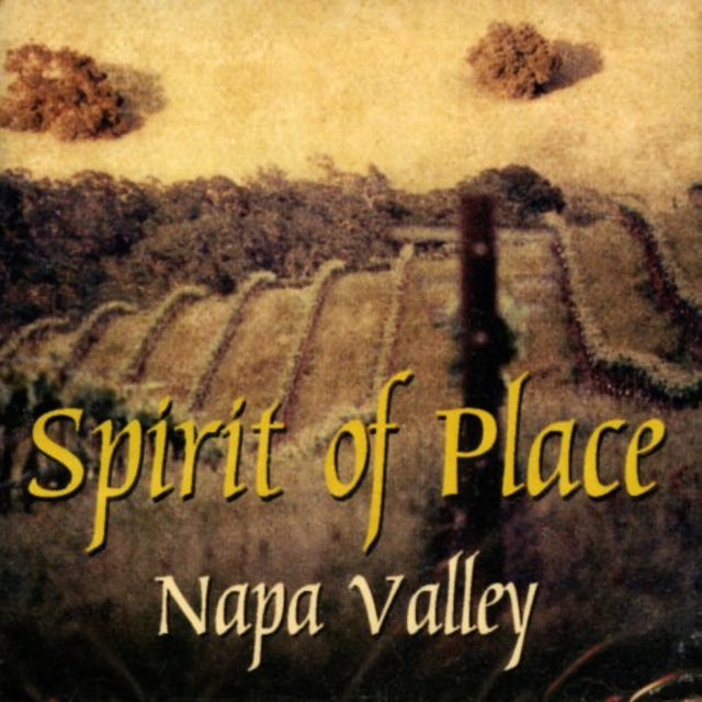 Gary Stroutsos SPIRIT OF PLACE NAPA VALLEY CD