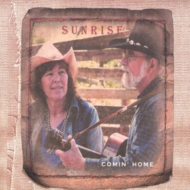 Sunrise COMIN' HOME CD