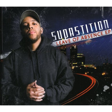 Supastition LEAVE OF ABSENCE CD