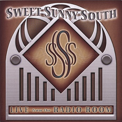 Sweet Sunny South LIVE FROM THE RADIO ROOM CD