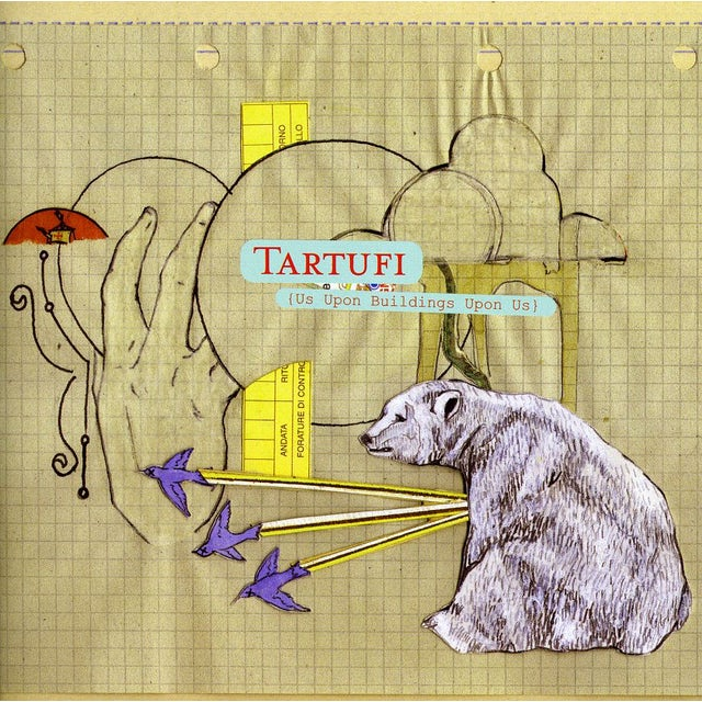 Tartufi US UPON BUILDINGS UPON US CD