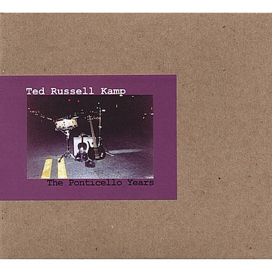 Ted Russell Kamp PONTICELLO YEARS CD