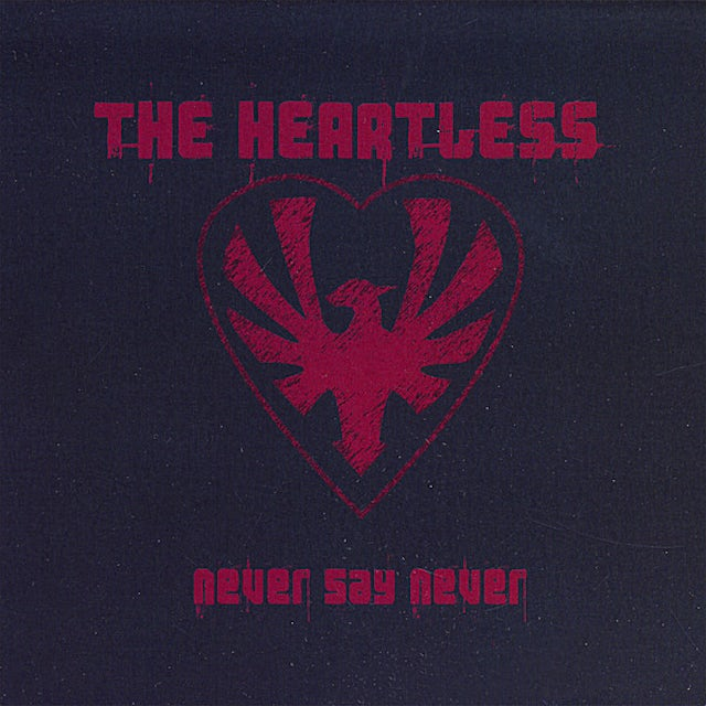 Heartless NEVER SAY NEVER CD