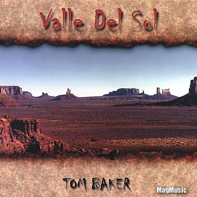Tom Baker VALLE DEL SOL CD