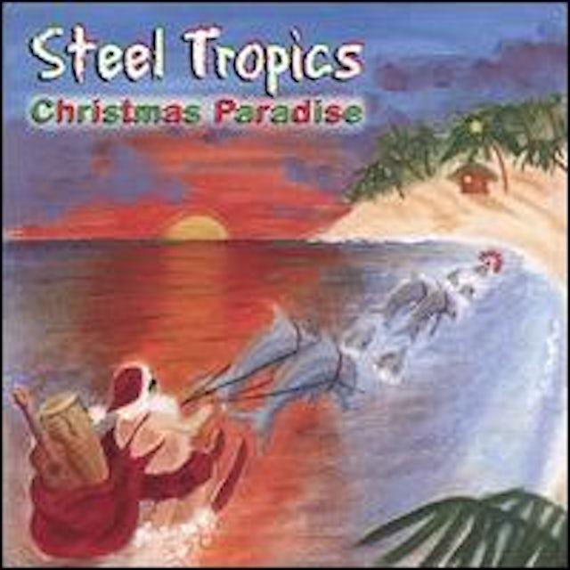 Steel Tropics CHRISTMAS PARADISE CD