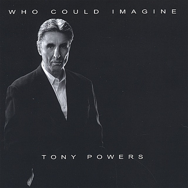 Tony Powers WHO COULD IMAGINE CD