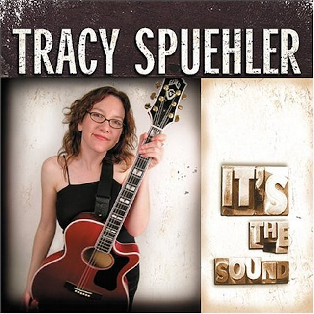 Tracy Spuehler IT'S THE SOUND CD
