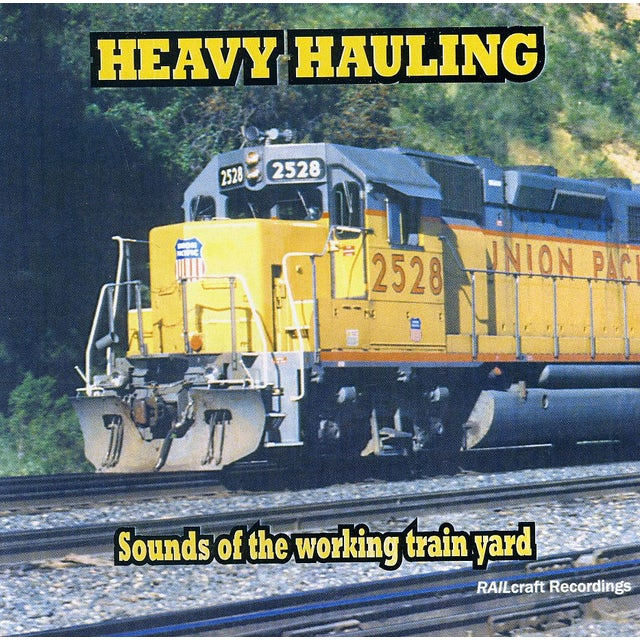 Train Sounds HEAVY HAULING CD