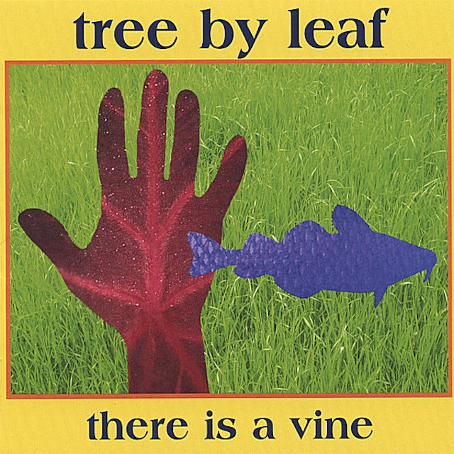 Tree By Leaf THERE IS A VINE CD