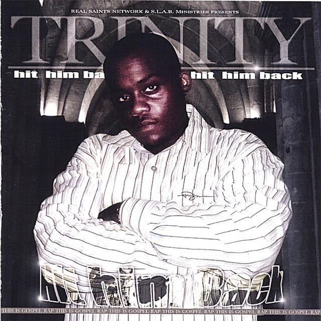 Trinity HIT HIM BACK CD