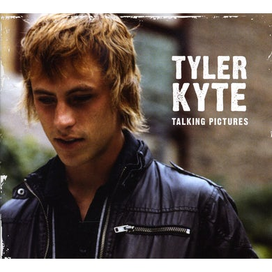 Tyler Kyte TALKING PICTURES CD