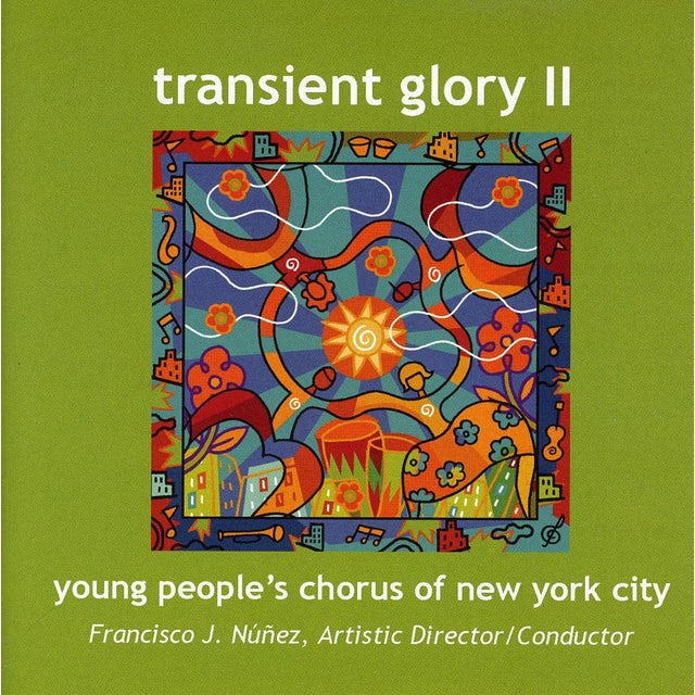 Young People's Chorus of New York City TRANSIENT GLORY 2 CD