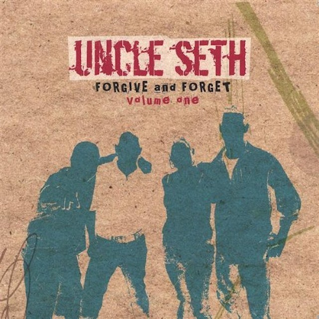 Uncle Seth FORGIVE & FORGET 1 CD