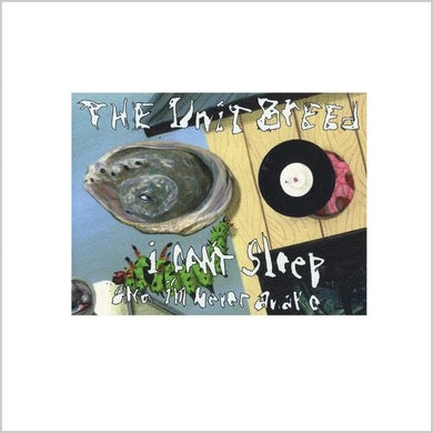 Unit Breed I CAN'T SLEEP & I'M NEVER AWAKE CD