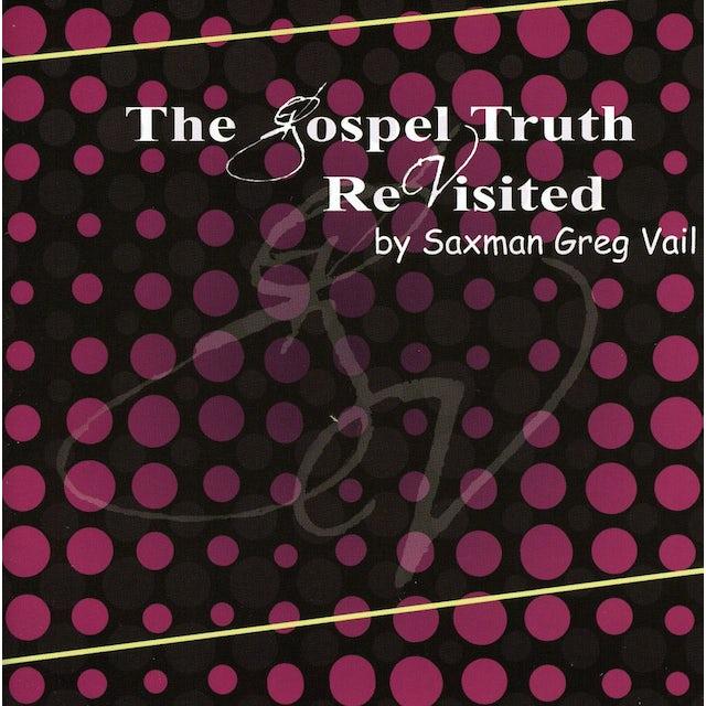 Greg Vail GOSPEL TRUTH REVISITED CD