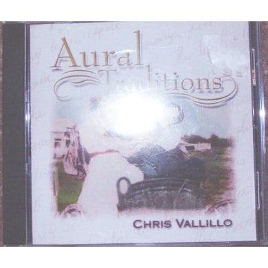 Chris Vallillo AURAL TRADITIONS CD