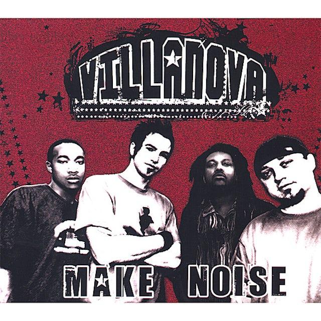 Villanova MAKE NOISE CD