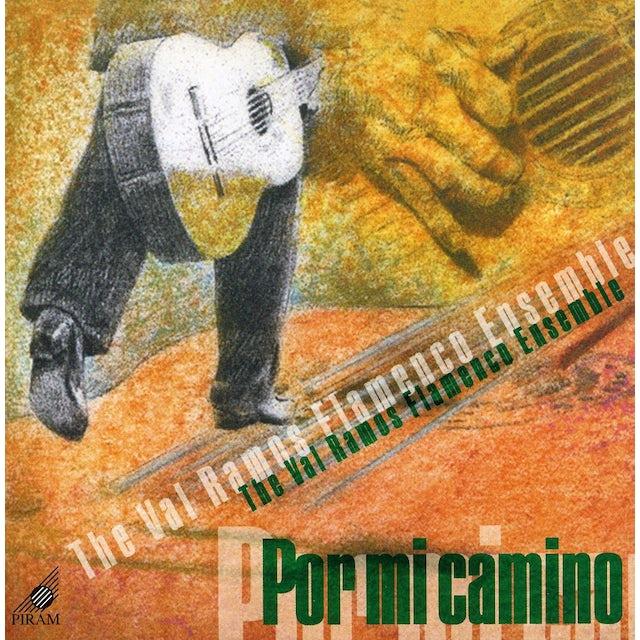 Val Ramos Flamenco Ensemble POR MI CAMINO CD