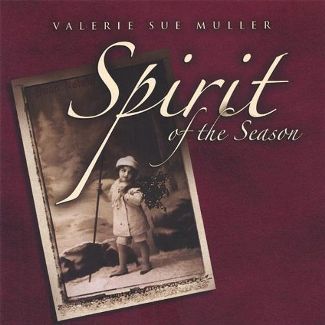 Valerie Sue Muller SPIRIT OF THE SEASON CD
