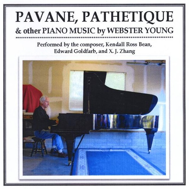 Webster Young PAVANE PATHETIQUE & OTHER PIANO MUSIC BY WEBSTER Y CD