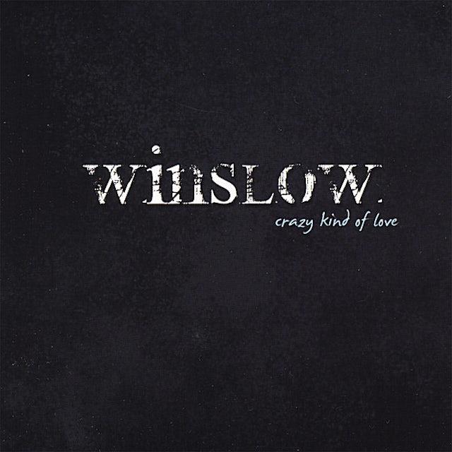 Winslow CRAZY KIND OF LOVE CD