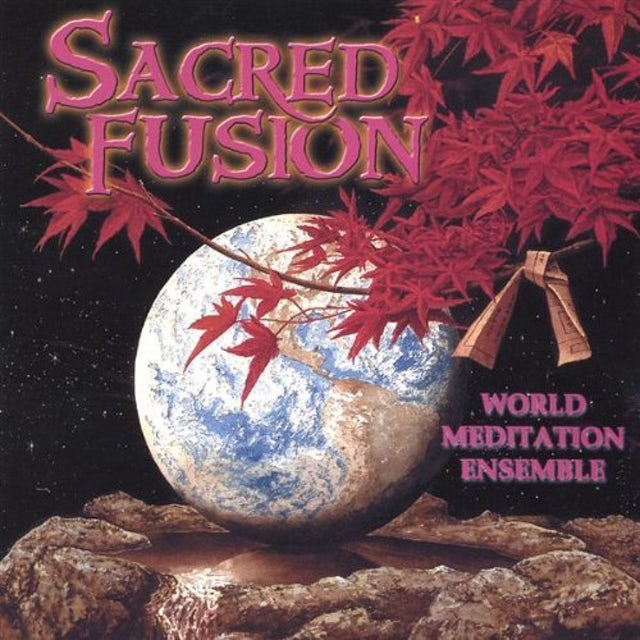 World Meditation Ensemble SACRED FUSION CD
