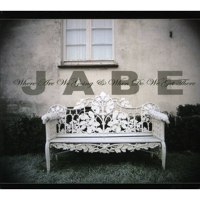 Jabe WHERE ARE WE GOING & WHEN DO WE GET THERE CD