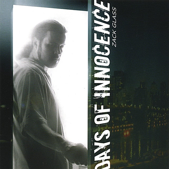 Zack Glass DAYS OF INNOCENCE CD