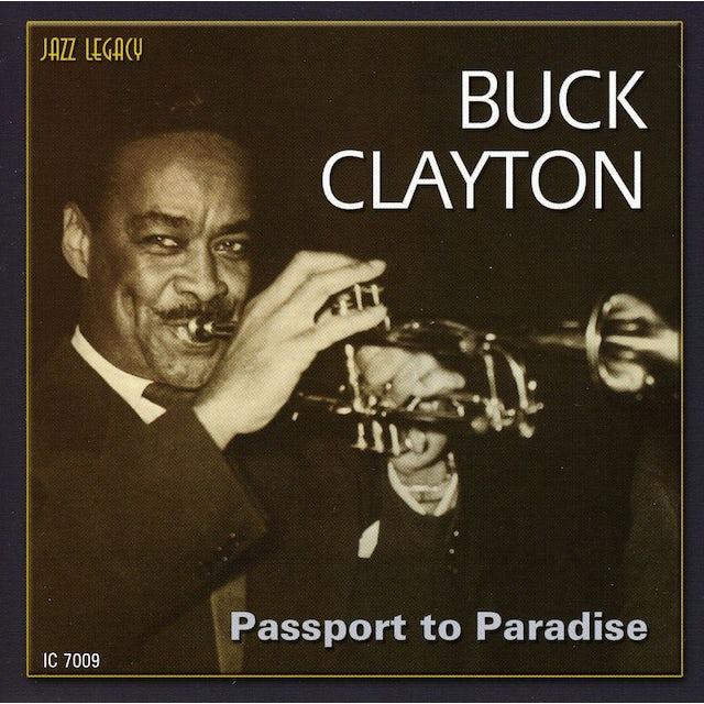 Buck Clayton PASSPORT TO PARADISE CD