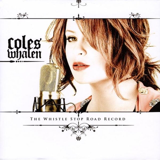 Coles Whalen WHISTLE STOP ROAD RECORD CD