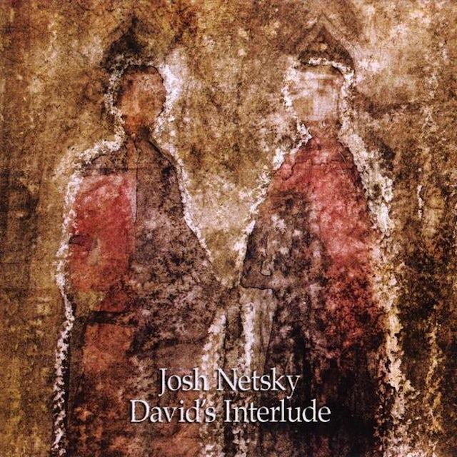 Josh Netsky DAVID'S INTERLUDE CD