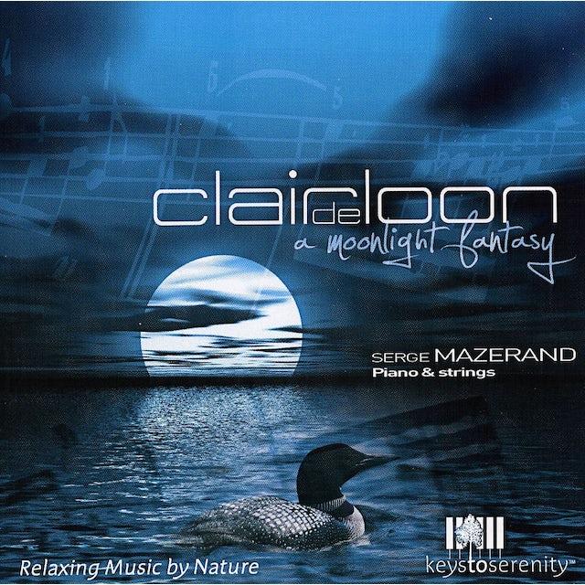 Serge Mazerand CLAIR DE LOON CD
