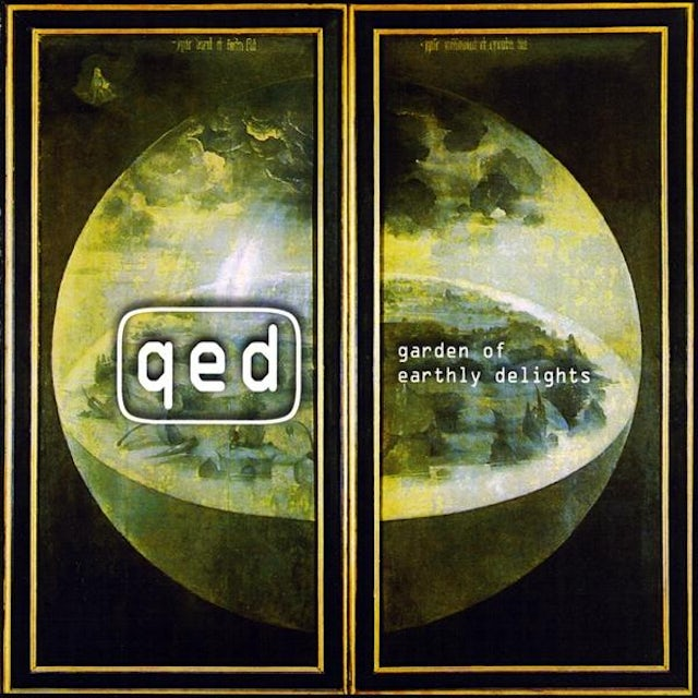 QED GARDEN OF EARTHLY DELIGHTS CD
