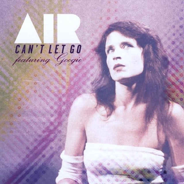 Air CAN'T LET GO CD