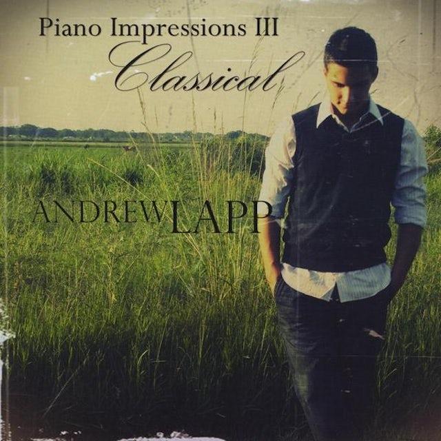 Andrew Lapp PIANO IMPRESSIONS 3: CLASSICAL CD