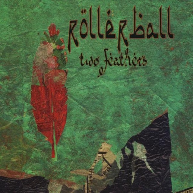 Rollerball TWO FEATHERS CD