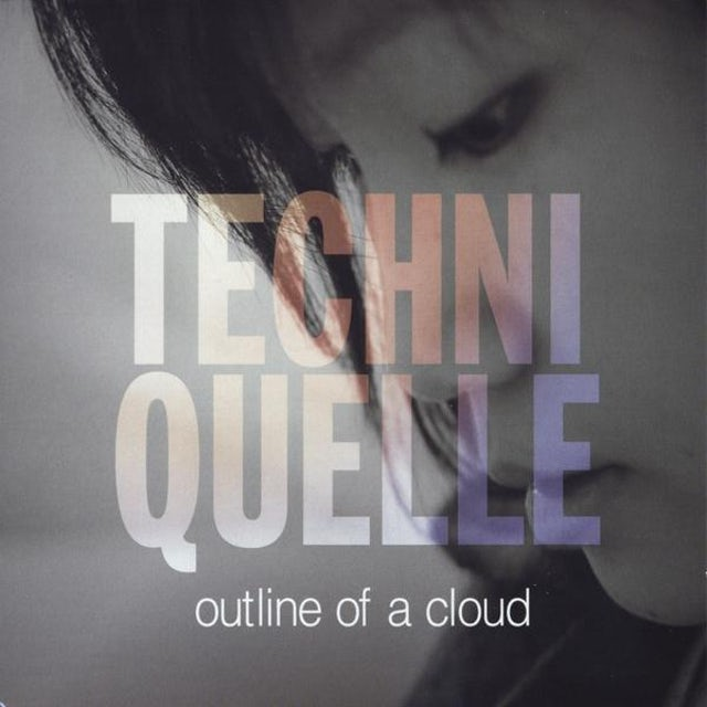 Techniquelle OUTLINE OF A CLOUD CD