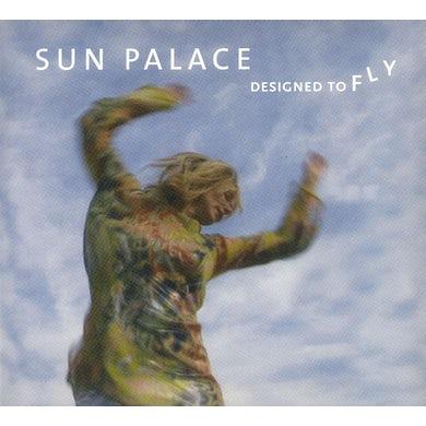 Sun Palace DESIGNED TO FLY CD